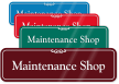 Maintenance Shop ShowCase Wall Sign
