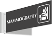 Mammography Corridor Projecting Sign