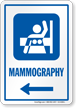 Mammography Left Arrow Hospital Sign