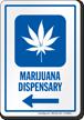 Marijuana Dispensary Left Arrow Hospital Sign