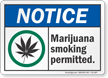 Marijuana Smoking Permitted Notice Sign