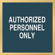 Marquis Authorized Personnel Only Sign, 6