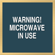 Marquis Microwave Sign, 6in. x 6in.