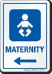 Maternity Left Arrow Hospital Sign