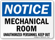 Mechanical Room Unauthorized Personnel Keep Out Sign