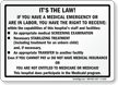 Right To Receive Medical Screening Examination Hospital Sign