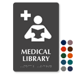Medical Library TactileTouch Braille Hospital Sign