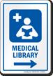 Medical Library Right Arrow Hospital Sign