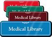 Medical Library Showcase Hospital Sign