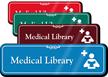 Medical Library Hospital Showcase Sign