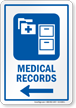 Medical Record Left Arrow Hospital Sign