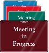 Meeting In Progress Sign