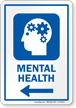 Mental Health Psychologist Sign With Left Arrow
