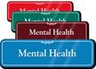 Mental Health Showcase Hospital Sign