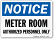 Meter Room Authorized Personnel Only Sign