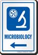 Microbiology Left Arrow Hospital Sign