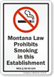 Montana Law No Smoking Sign
