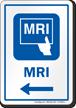 MRI Left Arrow Hospital Sign