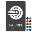 MRI/PET Braille Sign with Magnetic Resonance Imaging Symbol