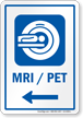MRI PET Left Arrow Hospital Sign