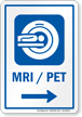 MRI/PET Right Arrow Hospital Sign