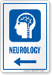 Neurology Left Arrow Hospital Sign
