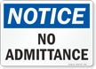 Notice No Admittance Sign