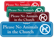Please No Animals In The Church Showcase Sign