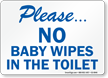 Please No Baby Wipes In Toilet Sign