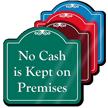No Cash In Premises Signature Style Showcase Sign