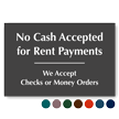 No Cash Accepted For Rent Payments Engraved Sign