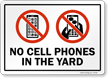 No Cell Phones In The Yard Sign