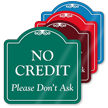 No Credit Signature Style Showcase Sign