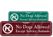 No Dogs Allowed Except Service Animals Sign
