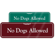 No Dogs Allowed Designer Wall Sign