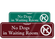 No Dogs In Waiting Room Sign