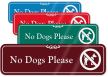 No Dogs Please Sign