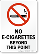 No E-Cigarettes Beyond This Point Sign With Graphic