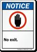 Notice (ANSI) No Exit Sign
