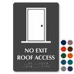 No Exit Roof Access TactileTouch Braille Sign