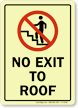 No Exit To Roof (with Graphic) Sign