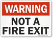 Not Fire Exit Warning Sign