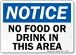 Notice No Food or Drink Sign