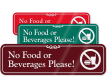 No Food Or Beverages with Graphic ShowCase™ Sign