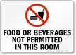 Food or Beverages Not Permitted Sign