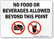 No Food or Beverages Allowed Beyond Sign