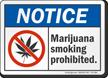 Marijuana Smoking Prohibited Notice Sign
