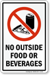 No Outside Food Or Beverages Sign