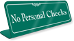 No Personal Checks Showcase Desk Sign