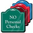 No Personal Checks Signature Style Showcase Sign
